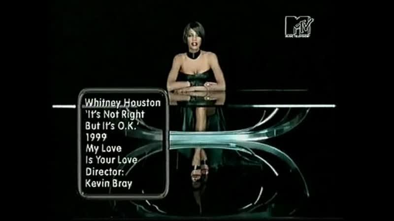 Whitney houston it's not right but it's ok mtv