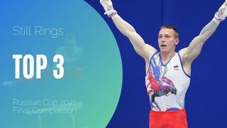 Top 3 Men's Gymnastics Still Rings Routines of Russian Cup 2021 | Lord of Rings
