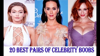 Top 20 Best Pairs of Celebrity Boobs 2017 ( Latest Updates )