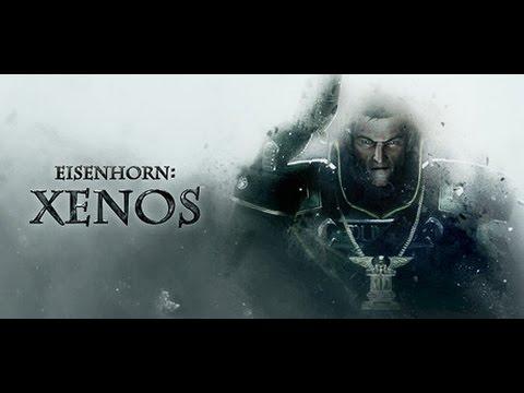 Обзор на игру Eisenhorn XENOS