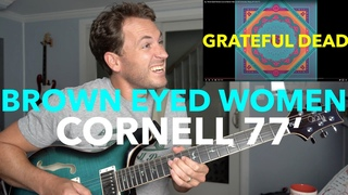 Guitar Teacher REACTS: Brown Eyed Women Grateful Dead | CORNELL 77' LIVE  Barton Hall