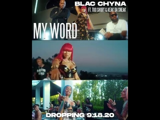 Blac Chyna - My Word Ft. Too Short and Keak Da Sneak