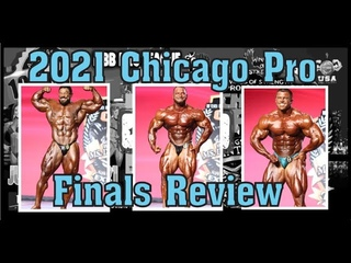 2021 IFBB Chicago Pro Finals Review