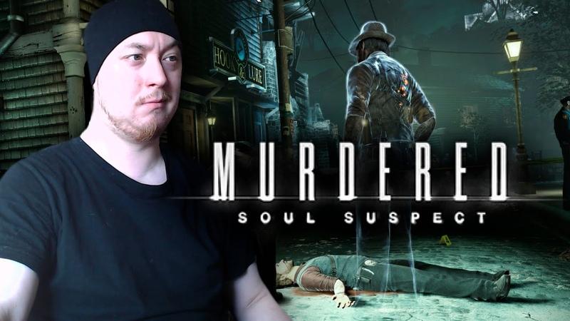 BlackCat ► Let's Play ► Murdered Soul Suspect ► Таинственный убийца 1