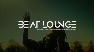 Reflekt feat. Delline Bass - Need To Feel Loved (Darren Porter Rework)