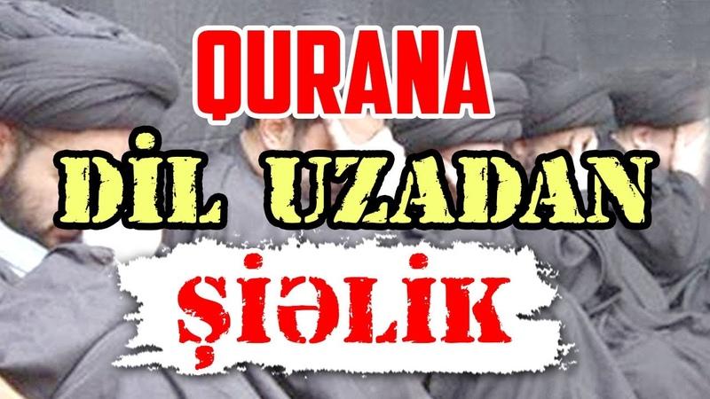 Qurana dil uzadan Şiəlik | tövbəzamanı şiəlik