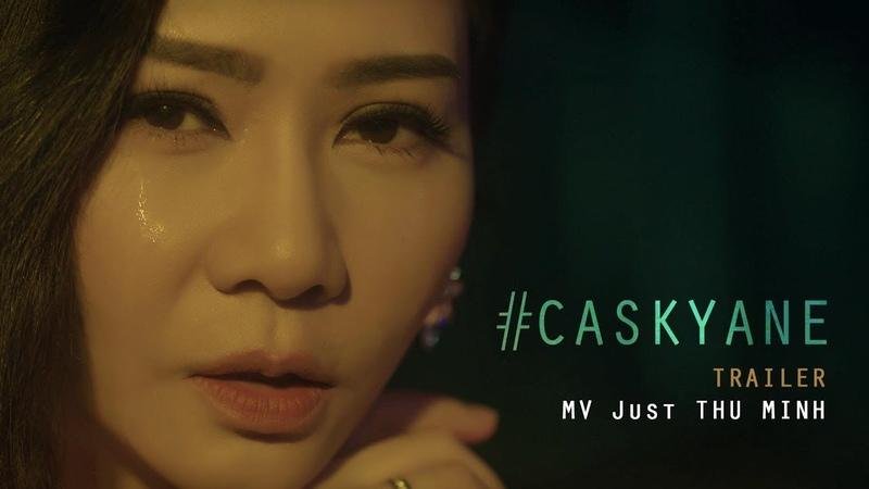 Cô ấy sẽ không yêu anh như em (CASKYANE)  Thu Minh   Official Teaser 1