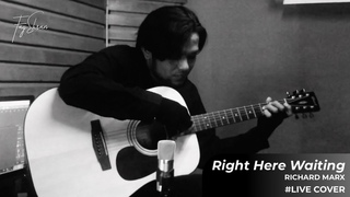 RICHARD MARX - RIGHT HERE WAITING (FINGERSTYLE, LIVE COVER) BY FAY EHSAN (2021)