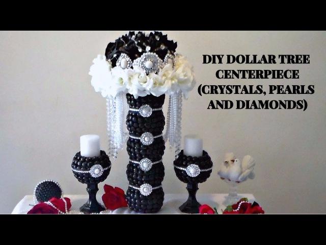 DIY DOLLAR TREE GLAM CRYSTALS, PEARLS AND DIAMONDS CENTERPIECE