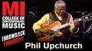Phil Upchurch The Phil Harmonic Orchestra Throwback Thursday From the MI Library