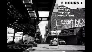 2 Hours + Smooth & Hard 90's Underground Hip Hop Compilation