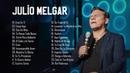 •2 Horas de las Mejores Musica cristiana| de Julio Melgar..🤗