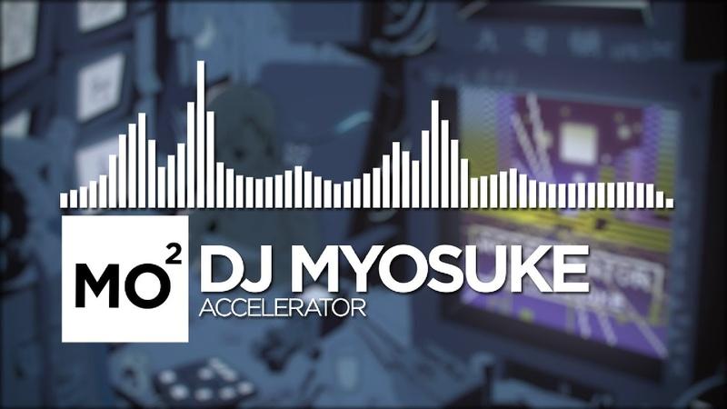 DJ Myosuke - Accelerator