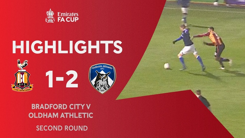 Rowe Screamer Fires Latics To Victory!   Bradford City 1-2 Oldham Athletic   Emirates FA Cup 2020-2
