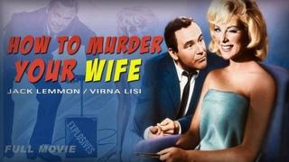 Как пришить свою женушку   -  Комедия   США 1964