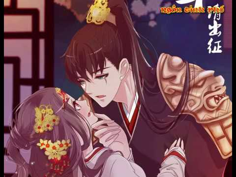 Thuyết minh Tướng Quân Xin Xuất Chinh chap 1 10