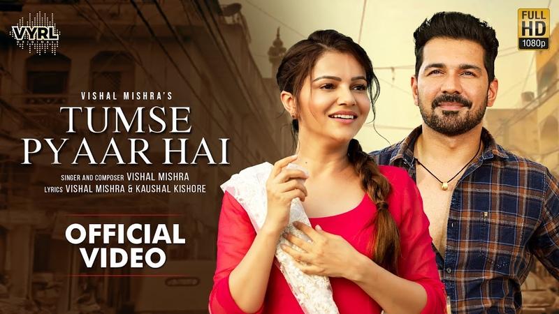 Tumse Pyaar Hai Official Video Vishal Mishra Rubina Dilaik Abhinav Shukla VYRL Originals