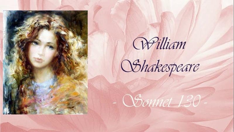 Sonnet 130 - William Shakespeare