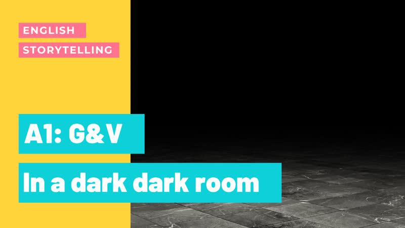 03 Английский по историям In a dark dark room Грамматика слова Уровень начинающие с нуля A1