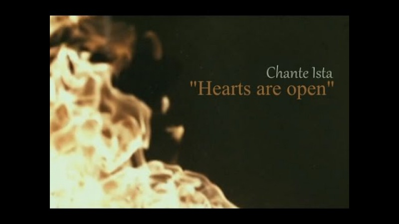 Chante Ista Hearts are open