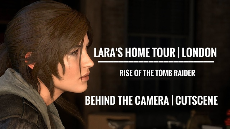 Rise of the Tomb Raider - Lara's room tour in London | Camera mode behind the cutscene