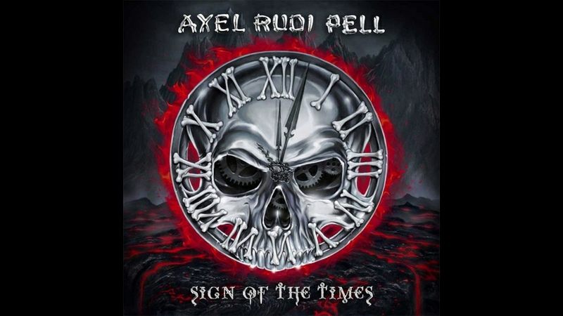 AXEL RUDI PELL - Sign of the Times (2020) Full Album