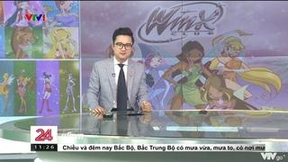 Winx Club trên Chuyển động 24h   VTV1