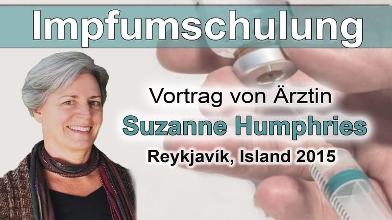 Impfumschulung Vortrag von Ärztin Dr. Suzanne Humphries | Teil 1 2 | 06.05.2019 | www.kla.tv