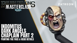 BRUSH DEMONS MASTERCLASS: DARK ANGELS PRIMARIS CHAPLAIN PART 2 - Painting The Face & Head Details