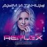 REFLEX Дым и танцы M DimA Remix