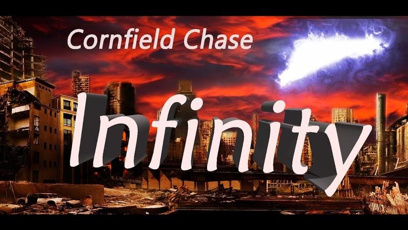 Infinity. Cornfield Chase.