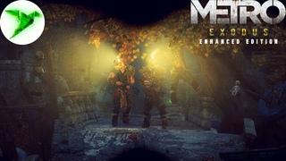 Metro: Exodus - Enhanced Edition #18 🎮 Пираты в детском лагере