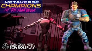 Как пройти? SCP: Roleplay [METAVERSE] Ролевая игра МЕТАВСЕЛЕННАЯ  Metaverse Champions roblox ИВЕНТ