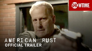 American Rust (2021) Official Trailer | SHOWTIME