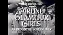 1940s AIRLINE FLIGHT ATTENDANT / STEWARDESS TRAINING MOVIE 71702