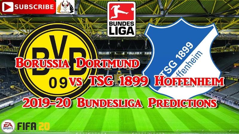 Borussia Dortmund vs TSG 1899 Hoffenheim | 2019-20 German Bundesliga | Predictions FIFA 20