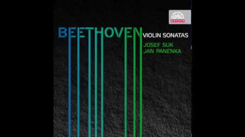 Josef Suk Jan Panenka Beethoven Violin Sonata 3 in E flat major Op 12 3