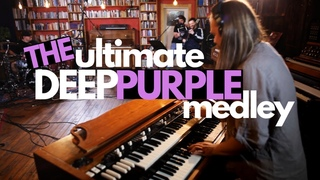 The Ultimate Deep Purple Medley (Highway Star, Burn, Perfect Strangers, etc.)