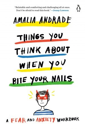 Things You Think About When You Bite Your Nails - Amalia Andrade