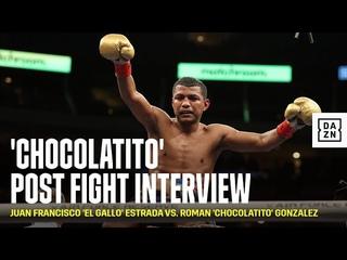 Roman 'Chocolatito' Gonzalez Post Fight Interview
