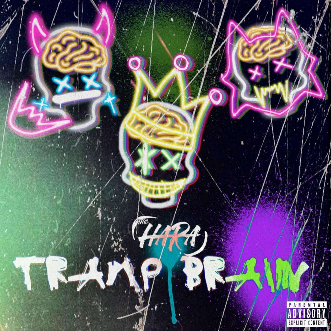 THE HARA - Tramp Brain [EP]