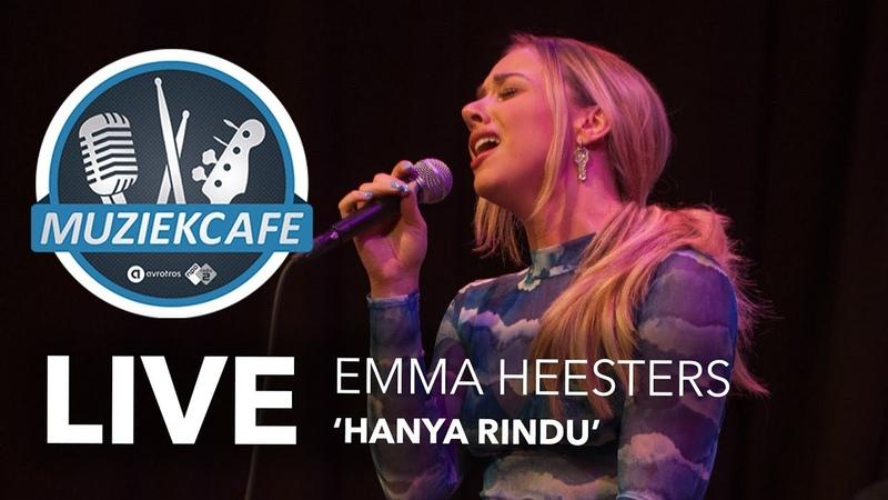 Emma Heesters - 'Hanya Rindu' live bij Muziekcafé