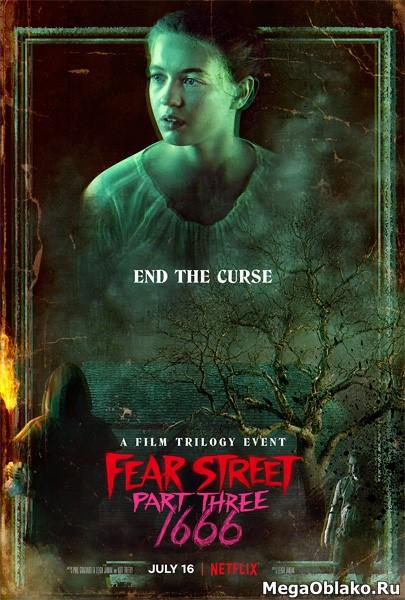 Улица страха. Часть 3: 1666 / Fear Street Part Three: 1666 (2021/WEB-DL/WEB-DLRip)
