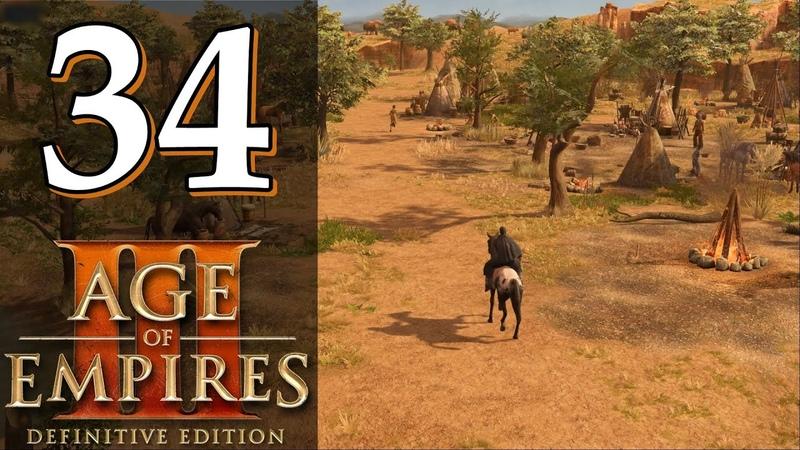 Прохождение Age of Empires 3 Definitive Edition 34 Участки Акт 2 Тень