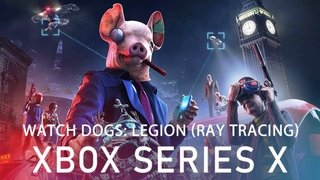 Watch Dogs: Legion with ray tracing on Xbox Series X