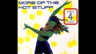 Dance 4 Color - More Of The Hot Stuff (Original Version) Euro Dance 1995