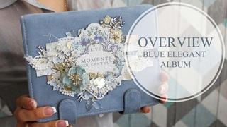 OVERVIEW Blue elegant album  | Скрапбукинг. Синий элегантный альбом