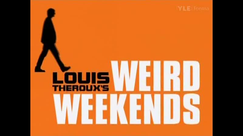 Louis Therouxs Wierd Weekends S02E05 - Off-Off Broadway
