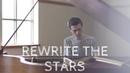Rewrite The Stars - Zac Efron Zendaya Piano Cover by Jacob Edelman