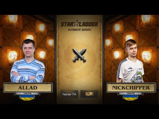 Allad vs NickChipper StarLadder Hearthstone Ultimate Series